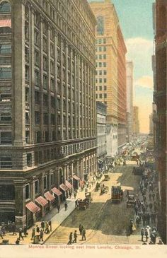 POSTCARD - CHICAGO - MONROE STREET - AERIAL - LOOKING E FROM LASALLE - 1909