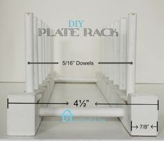 Remodelando la Casa: Easy to Build Plate Rack