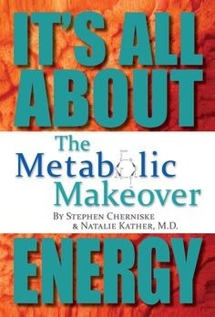 The Metabolic Makeover: It's All About Energy:Amazon:Kindle Store