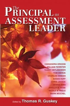 """Read """"Principal as Assessment Leader, The"""" by available from Rakuten Kobo. This book explores the importance of effective classroom assessment to student achievement and the role of school leader. Appropriate Technology, School Leadership, Book Cover Design, Used Books, Professional Development, Assessment, Schools, Literacy, Classroom"""