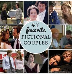 43 favorite fictional couples - Mr. Darcy and Elizbeth Bennet plus Logan and Veronica are included!