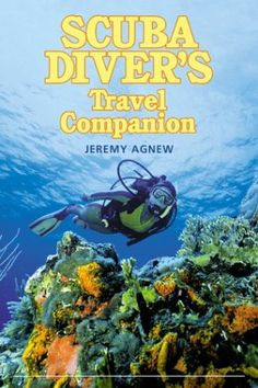 Scuba Diver's Travel Companion (Falcon Guide) « LibraryUserGroup.com – The Library of Library User Group