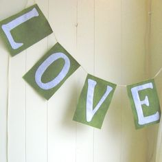 LOVE Banner in Olive Green and White  wedding by LucysArtEmporium, $19.50