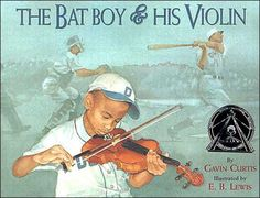The Bat Boy and His Violin (Aladdin Picture Books) by Gavin Curtis 0689841159 9780689841156 Preschool Music, Teaching Music, Learning Piano, Violin Lessons, Music Lessons, Bat Boys, Mentor Texts, Music Classroom, Classroom Ideas