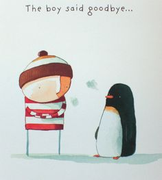 """""""Lost and Found"""" by oliver jeffers. a penguin wants a friend. lovely illustrations!"""
