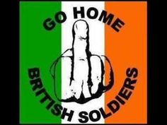 The Irish Brigade - Free & Green I do not condone the middle finger in the air... however that is how in history  how the British has treated Catholic Irish