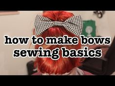 Sewing 101: How to Make a Bow - YouTube