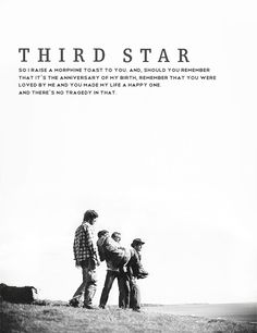 Third Star (2010) - I have never watched a film that has made me ugly sob for every single minute of it. Ugly sobbing interspersed with random chuckles and laughs. Wow.