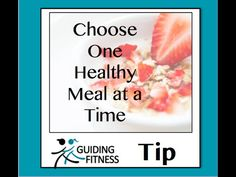 Fitness Motivation - One Healthy Meal at a Time