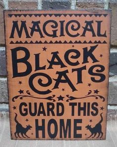 Primitive Witch Sign Magical Black Cats Guard This Home Cat Witches Halloween Decorations Country witchcraft magic Folk Art Painting Plaques Halloween Witch Decorations, Halloween Signs, Halloween Cat, Holidays Halloween, Vintage Halloween, Halloween Stuff, Halloween Ideas, Halloween Costumes, Halloween Table