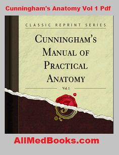 Download Cunninghams Manual Of Practical Anatomy Pdf 3 Volumes