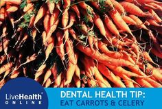Stuck without a toothbrush? Grab some carrots and celery instead. Chewing crunchy, raw vegetables stimulates saliva, the mouth's natural cleanser. Carrots and celery can also help scrape away plaque and fight bad breath.