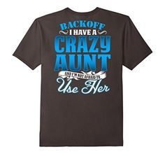 Men's Crazy Auntie I have T-shirt i'm not afraid to use h... https://www.amazon.com/dp/B01NABP14G/ref=cm_sw_r_pi_dp_x_64EyybP4NC9HV