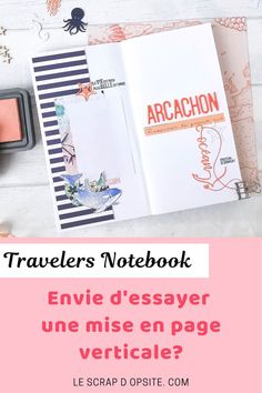 Réalisez votre carnet de voyage (Travelers Notebook) facilement avec des décorations et une mise en page originale. Travelers Notebook, Mini Albums, Scrapbooking, Inspiration, Travel, Page Layout, Notebooks, Biblical Inspiration, Scrapbooks