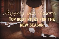 Top boot picks for Fall -Gypsy Jule