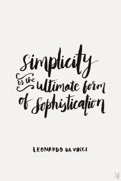 Simplicity is the ultimate form of sophistication. / Original Canvas / The Happy Candle / #lettering #typography #quote
