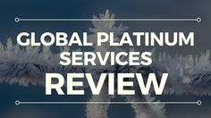 Global Platinum Services Review - Learn all about Global Platinum Services: http://www.nickstopearnerformula.com/ Find out all you can about Global Platinum ...
