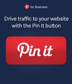 Drive traffic to your site and make it easier for people to save your stuff with the handy Pin It button.
