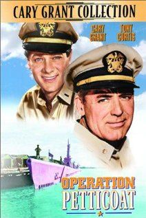 Operation Petticoat with Cary Grant, Tony Curtis and Joan O'Brien. One of my favorite Cary Grant movies! Cary Grant, Old Movies, Vintage Movies, Great Movies, Love Movie, Movie Stars, Movie Tv, Blake Edwards, Fritz Lang