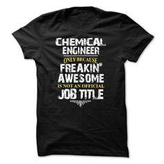 Chemical Engineer T-Shirts, Hoodies. GET IT ==► https://www.sunfrog.com/LifeStyle/Chemical-Engineer--52491571-Guys.html?id=41382