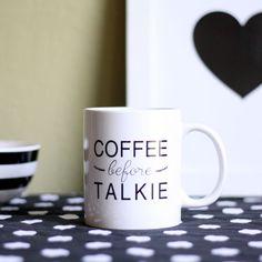 Coffee Mug Coffee Before Talkie by BrittanyGarnerDesign on Etsy
