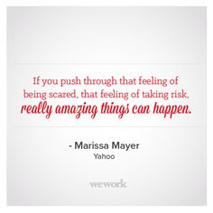 WeWork Inspirational Quote // Marissa Mayer