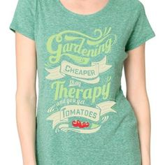Shop Women's Gardening T-shirts on Wanelo
