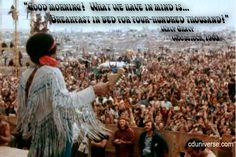Wavy Gravy quote from Woodstock 1969