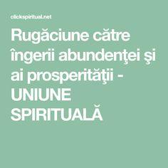 Rugăciune către îngerii abundenţei şi ai prosperităţii - UNIUNE SPIRITUALĂ Cots