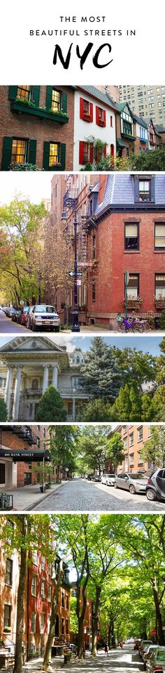 When you've had it up to here with the lines at Trader Joe's and the crowds in Times Square, take a second to gaze at the tree-lined streets, breathtaking views and hidden private paths this beautiful city has to offer. Here are the nine most gorgeous streets in NYC