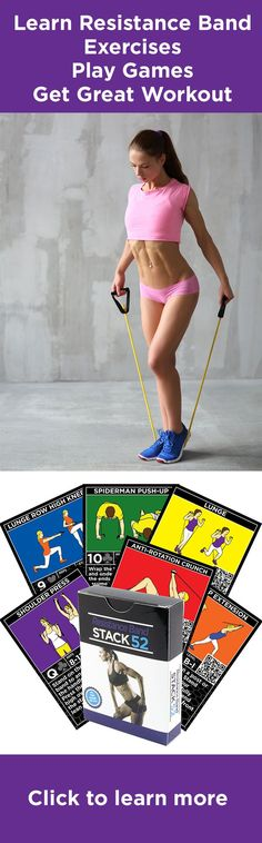 Resistance Bands are inexpensive and portable.  Stack 52 teaches you 52 functional resistance band exercises.  Shuffle the deck and deal yourself a workout or play a card game.  No more boredom; endless variety.  Visit www.stack52.com/resistance_bands to