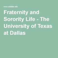 Fraternity and Sorority Life - The University of Texas at Dallas
