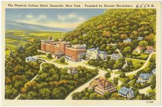 The Jackson Sanitarium in Dansville, N.Y. Refurbished as the Physical Culture Hotel, it was a luxury resort that lasted until 1971.