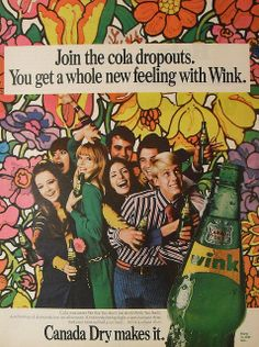 1960s Canada Dry Ginger Ale psychedelic vintage advertisement. Wow! What rebels! LOL