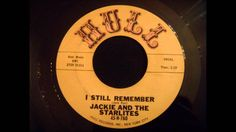 Jackie and The Starlites - I Still Remember - Early 60's NY Doo Wop