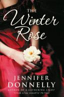 """Winter Rose by Jennifer Donnelly  """"It has been twelve years since a dark, murderous figure stalked the alleys and courts of Whitechapel. And yet, in the summer of 1900, East London is still poor, still brutal, still a shadow city to its western twin. Among the reformers is an idealistic young woman named India Selwyn-Jones, recently graduated from medical school and her influential fiance--Freddie Lytton."""""""