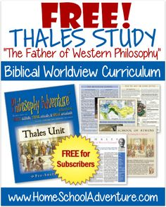 "Philosophy Adventure™ is designed to help students 6th-12th grade cultivate and defend a biblical worldview by teaching them how to write skillfully, think critically, and speak articulately as they explore the history of ideas. With ""Thales — The Father of Western Philosophy"" your middle and high school students can explore the first unit of Philosophy Adventure absolutely FREE."