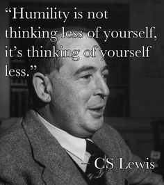 ::cs lewis:: - Somehow this seems to come from life, not literature. He was a sincere Christian, I think? Reminds me how Dad used to say this would be a better world if Christians were more Christ-like. Just sayin'.