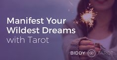 How would you like to manifest your wildest dreams, with a little help from your intuition and the Divine? What awesomeness could you create? All you need is a deck of Tarot cards, your intuition and your intent. In this post, I'll show you exactly how to create divinely-inspired goals and manifest your wildest dreams with the Tarot cards as your guide.  https://www.biddytarot.com/manifest-your-dreams/