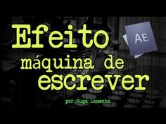 After Effects - Efeito Máquina de Escrever. (HD) - YouTube