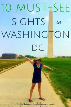 10 must see sights in Washington DC