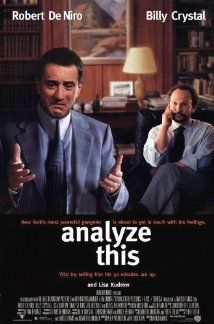 """Analyze This (1999) Poster - I love this movie, but I couldn't remember hardly anything about it. I typed in """"movie, mob, therapist"""" into google and found it! Ha!"""
