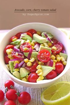 Avocado, Corn & Cherry Tomato Salad | Sugar Apron. Ingredients: 1 avocado ,peeled and diced  1 pint cherry tomatoes,halved  1 1/2 cups of cooked fresh sweet corn  1/2 cup red onion,diced  Dressing  Juice of 1 lemon  2 tbsp vegetable oil  sea salt and pepper, to taste