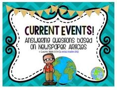 Current Events! Answering Questions based on Newspaper Articles **This is a great way for students to keep track and updated on current events around the country/world. My students keep a reading log and folder of all their current events assignments!
