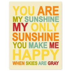 You Are My Sunshine - Precious Prints from Finny and Zook - Events