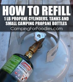 "How To Refill ""Disposable"" Small Camping Propane Bottles! How To Refill 1 lb Propane Cylinders, Tanks And ""Disposable"" Small Camping Propane Bottles! Why throw away ""disposable"" bottles when you can refill them? Suv Camping, Camping Bedarf, Hiking Tent, Family Camping, Camping Hacks, Outdoor Camping, Camping Stuff, Camping Gadgets, Camping Kitchen"