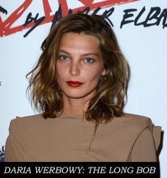 Daria Werbowy - long bob hair: http://www.frillseeker.ie/blog/durtburds-rejoice-top-hair-trends-2014-are-decidedly-disheveled