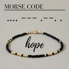 A fun and simple beaded bracelet with the word HOPE written in Morse Code! Each glass seed bead is carefully hand strung. All metal components are 14K Gold fill