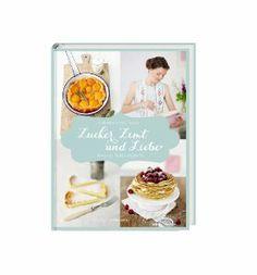 """Backbuch """"Zucker, Zimt und Liebe - Jeannys süsse Rezepte"""""""