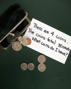 Coin Riddles: What's in Your Wallet? Activity In this activity, bolster your child's coin-counting and logical thinking skills by solving some coin riddles! This activity is very easy to prepare and can be used repeatedly.